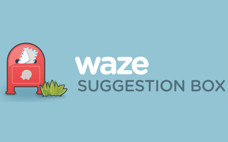 Want to send in a suggestion for the Waze app?